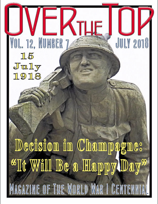 """It Will Be a Happy Day"" Decision in Champagne: 15 July 1918"